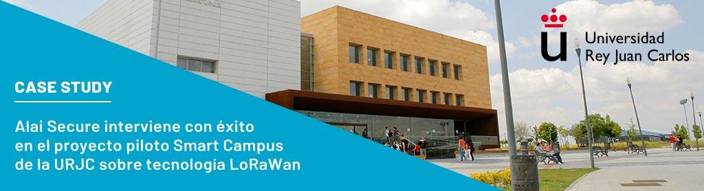 AlaiSecure - LoRaWAN: Proyecto piloto Smart Campus URJC